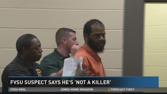 FVSU suspect says he's 'not a killer'