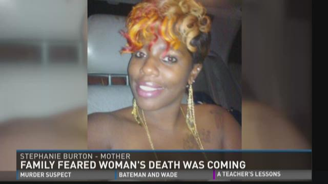 Family Feared Woman's Death Was Coming