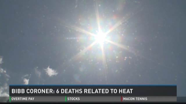 Bibb coroner: Six deaths related to heat