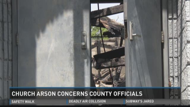 Church arson concerns county officials