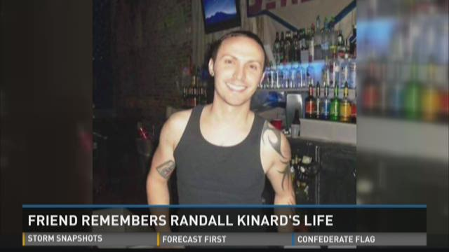 Friend remembers Randall Kinard's life